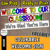 """""""Welcome to Our Classroom!"""" Colorable Sign FREEBIE"""