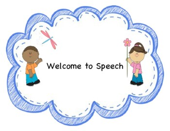 """""""Welcome to Speech"""" Sign"""