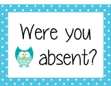 """""""Were you absent?"""" Printable sign for absent bin"""