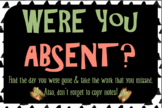 """""""Were you absent"""" sign 