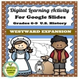 Westward Expansion Digital Inquiry Activity for Google™ C