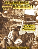 """Westward Ho!"" A Wagon Train Alphabet Cursive Penmanship"