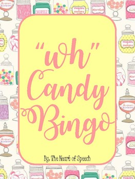 """""""Wh"""" Question Candy BINGO"""