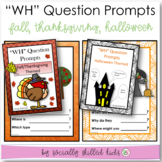 """""""Wh"""" Question Prompts Fall and Halloween BUNDLE {40 Differ"""
