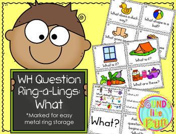 """""""Wh"""" Ring-a-Lings: What Questions"""