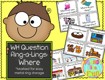 """""""Wh"""" Ring-a-Lings: Where Questions"""