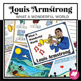 """Louis Armstrong """"What A Wonderful World"""" Activities - prin"""