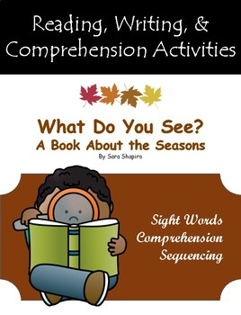 """""""What Do You See? A Book About the Seasons"""" Guided Reading Activities"""