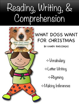"""What Dogs Want For Christmas"" Activities for Reading, Writing, and Fun"