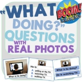 """""""What Doing?"""" Questions with Real Photos BOOM CARDS VERSION"""