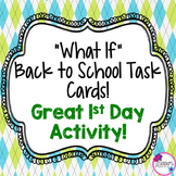 """What If"" Back to School Task Cards! Great 1st Day Activity!"