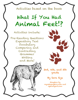 """What If You Had Animal Feet!? by Sandra Markle Activity Packet"