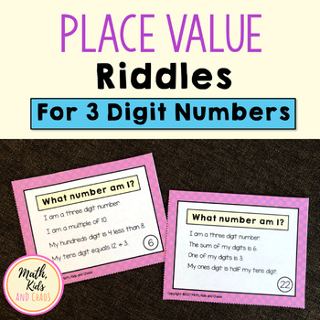 Place Value Puzzles - 'What Number Am I?' (3 DIGIT NUMBERS)