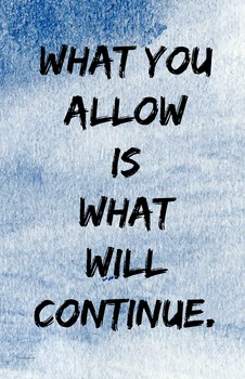 """""""What You Allow"""" 11 x 17 Poster Classroom Management Motiv"""