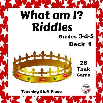 """""""What am I?"""" RIDDLES ... Deck 1 ... Grades 3-4-5"""