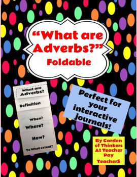 """""""What are Adverbs? foldable"""