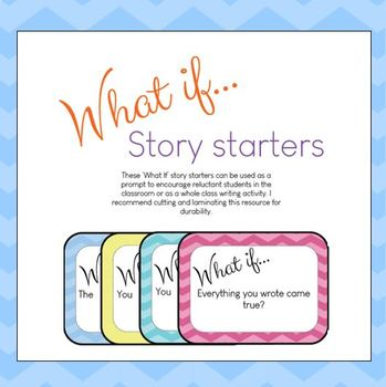 'What if' Story Starters