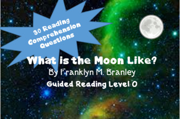 """""""What is the Moon Like?""""  30 reading comprehension questions"""