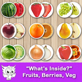 """What's Inside?"" Fruits, Berries and Vegetables"