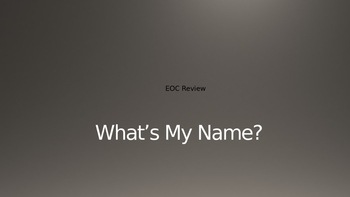 """What's My Name?"" US History STAAR EOC Review"