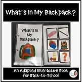 """""""What's in My Backpack?"""" Back-to-School Adapted Interactive Book"""