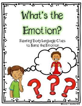 """""""What's the Emotion?"""" Reading Body Language Activity"""