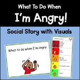 """What to Do When I'm Angry"" Social Story and Visual Aid"