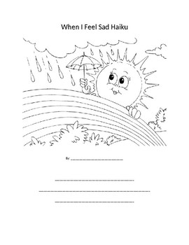 """When I Feel Sad"" Haiku Worksheet (Grades 2-5)"
