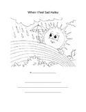 """When I Feel Sad"" Haiku Worksheet (Grades 2-5)"