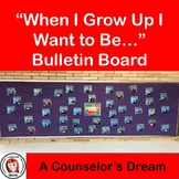 """When I Grow Up I Want to Be..."" Bulletin Board"