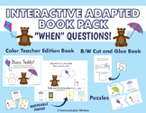 """When"" Questions Interactive Adapted Book Pack"
