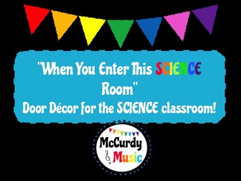 """When You Enter This SCIENCE Room"" Door Decor / Bulletin Board"