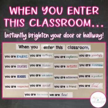 """When you enter this classroom"" Inspirational Door Decor Classroom Decoration"