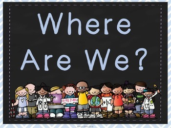 'Where Are We?' Choice Chart and Cards: Chalkboard & Chevron Theme