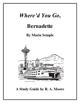 """""""Where'd You Go, Bernadette"""" by Maria Semple: A Study Guide"""