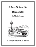 """Where'd You Go, Bernadette"" by Maria Semple: A Study Guide"