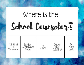 """Where is the School Counselor?"" Office door sign - Blue Bokeh Stone 2"