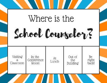 """""""Where is the School Counselor?"""" Office door sign - Blue O"""
