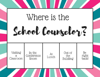 """""""Where is the School Counselor?"""" Office door sign - Pink Teal Sunburst"""