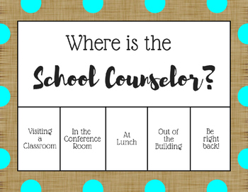 """Where is the School Counselor?"" Office door sign - Teal Burlap"