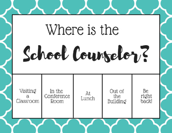 """""""Where is the School Counselor?"""" Office door sign - Teal Scales"""