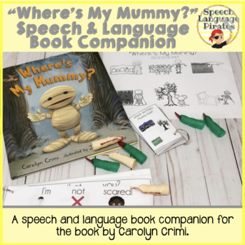 """Where's My Mummy?"" Speech and Language Book Companion"