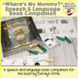 """Where's My Mummy?"" Speech and Language Book Companion"