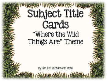 """""""Where the Wild Things Are"""" Subject Signs"""