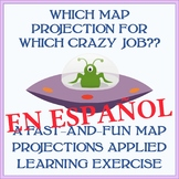 """Which Map Projection For Which Crazy Job?"" Exercise - 20-30 Minutes - SPANISH"