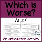 """""""Which is Worse?"""" - A Carryover Activity for /s, z/"""