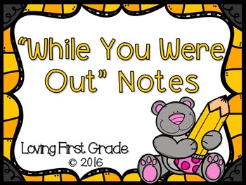"""""""While You Were Out"""" Notes"""