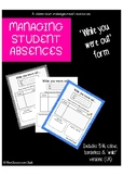 'While you were out...' - Student Absence Form