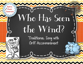 """Who Has Seen the Wind?"" Traditional Song with 4 NP Percussion Ostinatos"