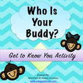 """""""Who Is Your Buddy?"""" Get to Know You Activity"""